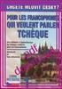 /.pdf/ POUR LES FRANCOPHONES QUI VEULENT PARLER TCHÈQUE - Livre des textes 1 / Textbook 1