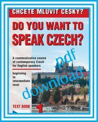 DO YOU WANT TO SPEAK CZECH? - Textbook 1 in pdf