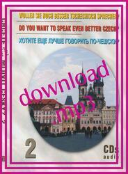 Do You Want to Speak Even Better Czech? - download of audiorecording (MP3)