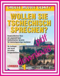 Chcete mluvit česky? - Učebnice 1 v pdf /  Lehrbuch 1 im pdf