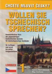Chcete mluvit česky? - Učebnice 1 / Lehrbuch 1