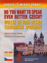 WOLLEN SIE NOCH BESSER TSCHECHISCH SPRECHEN?  - Lehrbuch 2 / Textbook 2