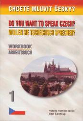 Chcete mluvit česky? - Pracovní kniha 1 / Arbeitsbuch 1
