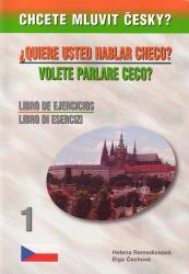 Chcete mluvit česky? - Pracovní kniha 1 / Libro de ejercicios  1